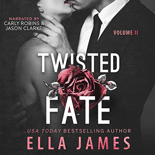 Twisted Fate Audiobook By Ella James cover art