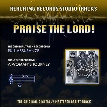 Praise the Lord! (Reaching Records Studio Tracks)