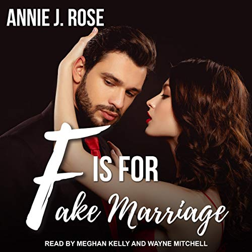F Is for Fake Marriage Audiobook By Annie J. Rose cover art