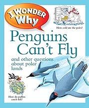 I WONDER WHY PENGUINS CANT FLY