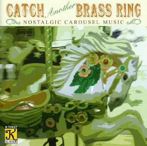 Band Organ Arrangements : Catch Another Brass Ring