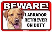 BEWARE!LABRADOR ラミネートサイン:ラブラドール 注意 警戒中 Made in U.S.A [並行輸入品]