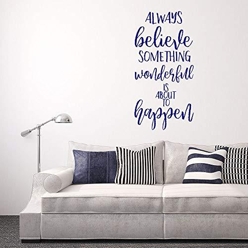 Always Believe Something Wonderful Is About To Happen, Cita inspiradora, calcomanía de pared, decoración de pared, calcomanía de pared