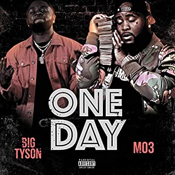 One Day (feat. MO3)