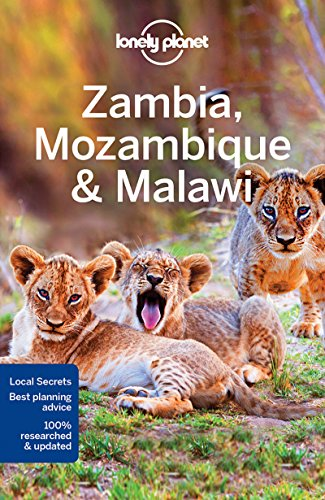 Zambia Mozambique & Malawi (Country & Multi-Country Guides)