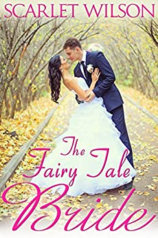 The Fairy Tale Bride (Montana Born Brides series Book 1) by [Scarlet Wilson]