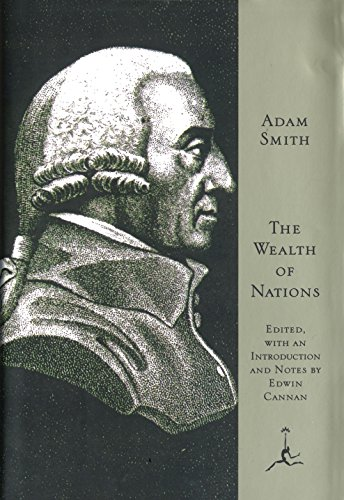 The Wealth of Nations (Modern Library (Hardcover))