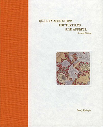 Quality Assurance for Textiles and Apparel 2nd Edition