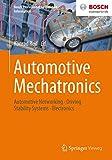 Automotive Mechatronics: Automotive Networking, Driving Stability Systems, Electronics (Bosch Professional Automotive Information) (English Edition)