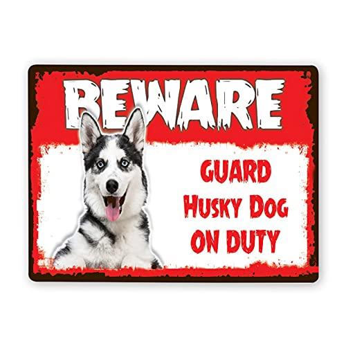 Señal de advertencia,¡Tener cuidado! Guardia perro Husky en señal de perro de servicio,Señal de advertencia de tráfico de pintura de decoración de metal de aluminio de estaño 12x16 Inch