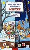 Mein Tag & Nacht Wimmelbuch. Winter
