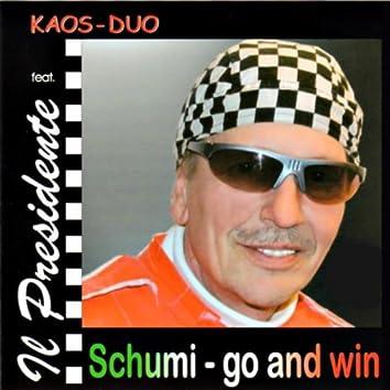 Schumi - Go And Win