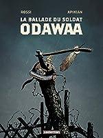 La Ballade du Soldat Odawaa de Christian Rossi