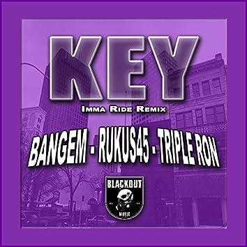 Key - imma ride (Remix)