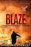 Blaze (A Stone Mountain Mystery Book 2) (English Edition)