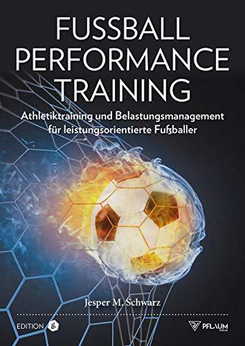 Fußball Performance Training: Athletiktraining und Belastungsmanagement für leistungsorientierte Fußballer. Verletzungen vorbeugen, Leistung steigern. Für jedes Alter & jede Leistungsklasse.