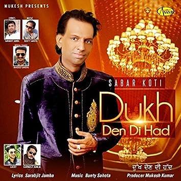 Dukh Den Di Had