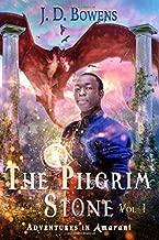 The Pilgrim Stone (Adventures in Amarant Vol I)