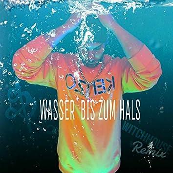 Wasser bis zum Hals (Witchhouse Remix)