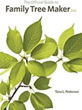 The Official Guide to Family Tree Maker by Tana L Pedersen (2009-09-01)