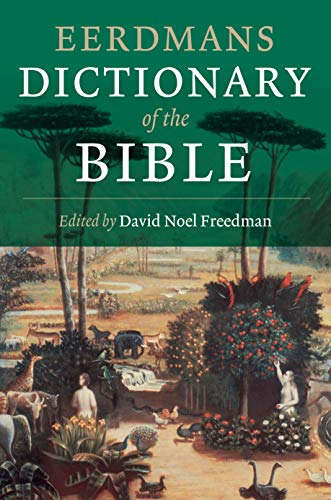 Eerdmans Dictionary of the Bible (English Edition)