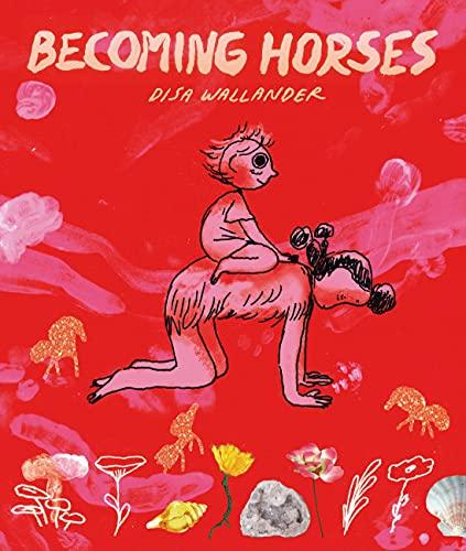 Becoming Horses (English Edition)