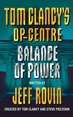 BALANCE OF POWER: Book 5 (Tom Clancy's Op-Centre)