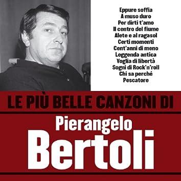 Le più belle canzoni di Pierangelo Bertoli