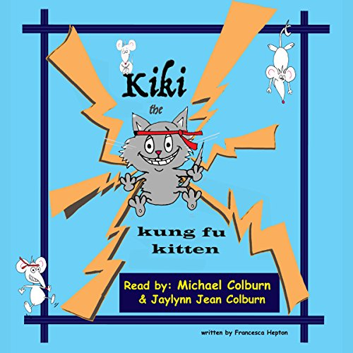 Kiki the Kung Fu Kitten audiobook cover art