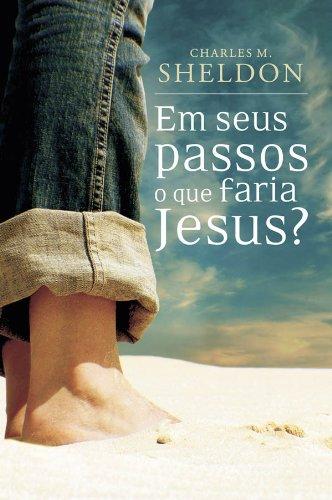 Em seus passos o que faria Jesus