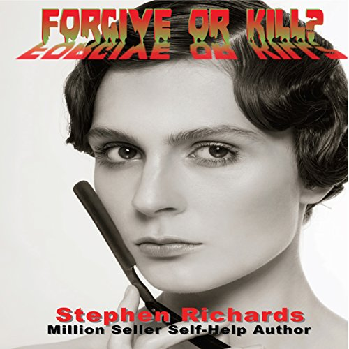 Forgive or Kill? audiobook cover art
