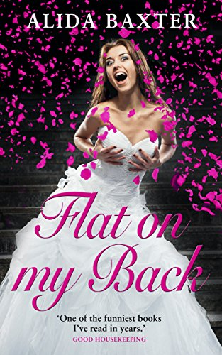 Flat on my Back (The Alida Baxter Series Book 1) (English Edition)