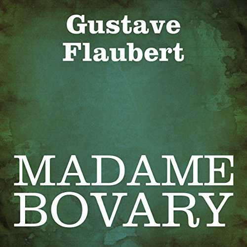 Madame Bovary                   By:                                                                                                                                 Gustave Flaubert                               Narrated by:                                                                                                                                 Silvia Cecchini                      Length: 9 hrs and 52 mins     5 ratings     Overall 4.6