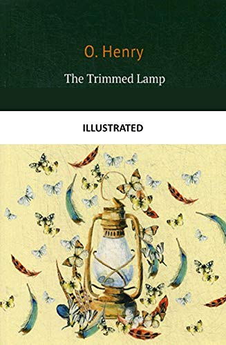 The Trimmed Lamp (Illustrated) (English Edition)