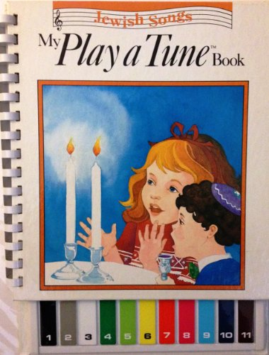 My Play a Tune Book: 12 Favorite Jewish Songs