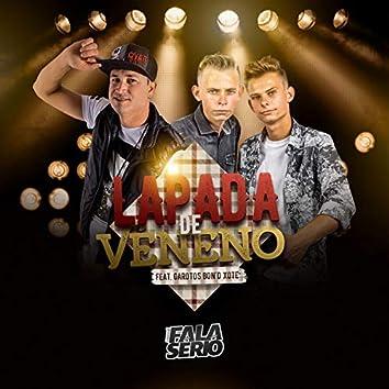 Lapada de Veneno (feat. Garotos Bon'd Xote, Forró Nóis)