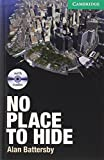 No Place to Hide Level 3 Lower-intermediate with Audio CDs (2) (Cambridge English Readers)