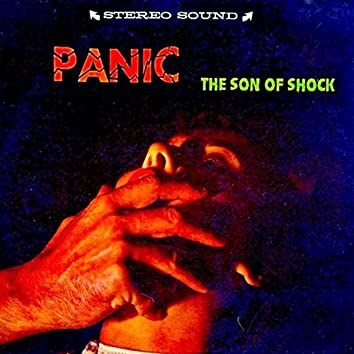 Panic: The Son Of Shock (Remastered)