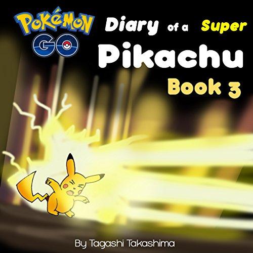 Pokemon Go: Diary of a Super Pikachu audiobook cover art