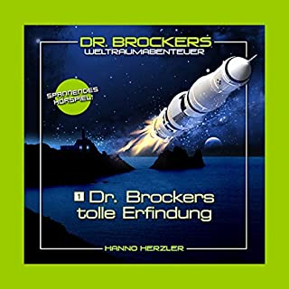Dr. Brockers tolle Erfindung (Dr. Brockers Weltraumabenteuer 1) Titelbild