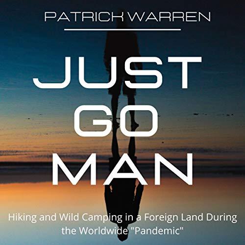 Couverture de Just Go Man