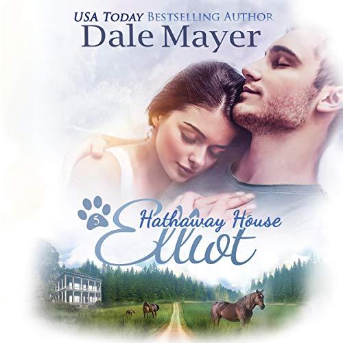 Elliot (A Hathaway House Heartwarming Romance) cover art