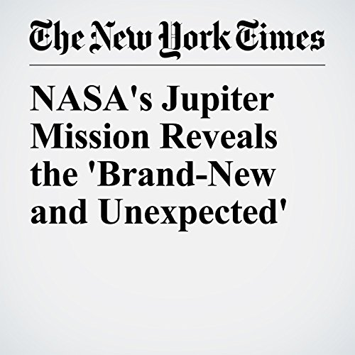 NASA's Jupiter Mission Reveals the 'Brand-New and Unexpected' copertina