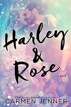 Harley & Rose by [Carmen Jenner, By Hang Le, Lauren McKellar]