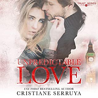 Unpredictable Love: Shades of Love     Trust Series, Book 6              By:                                                                                                                                 Cristiane Serruya                               Narrated by:                                                                                                                                 Andy Cresswell,                                                                                        Penny Scott-Andrews                      Length: 14 hrs and 59 mins     5 ratings     Overall 5.0