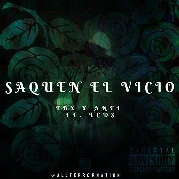 Saquen El Vicio (feat. ECdS)