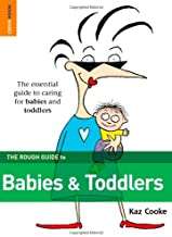 The Rough Guide to Babies and Toddlers