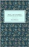 Miel, té y flores: La escritura de las voces