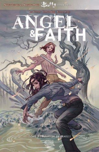 Buffy: Angel et Faith T03 : Réunion de famille