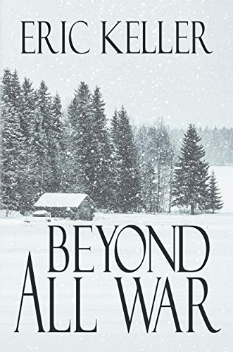 Beyond All War by Eric Keller ebook deal
